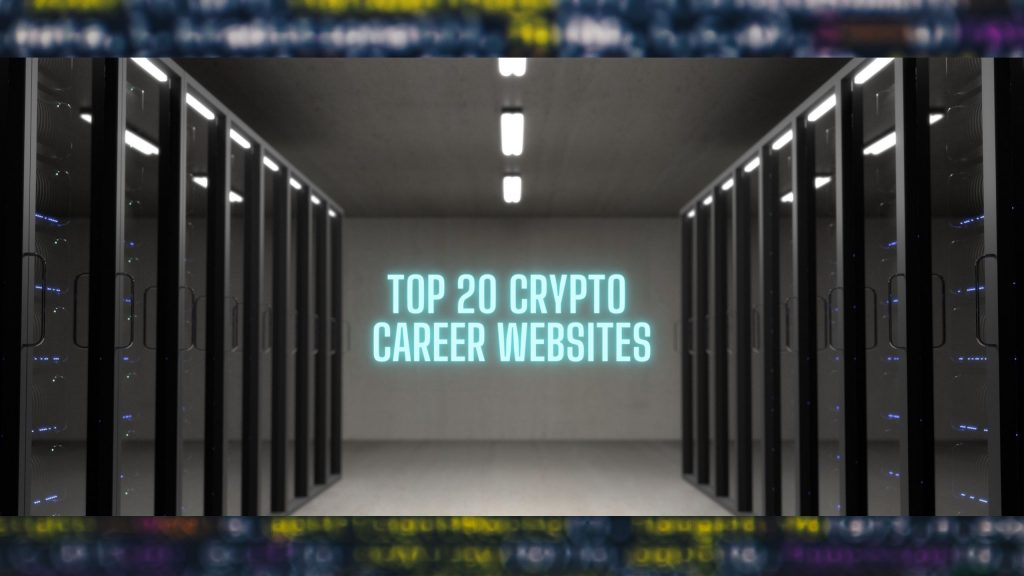 TOP 20 Crypto Career Websites