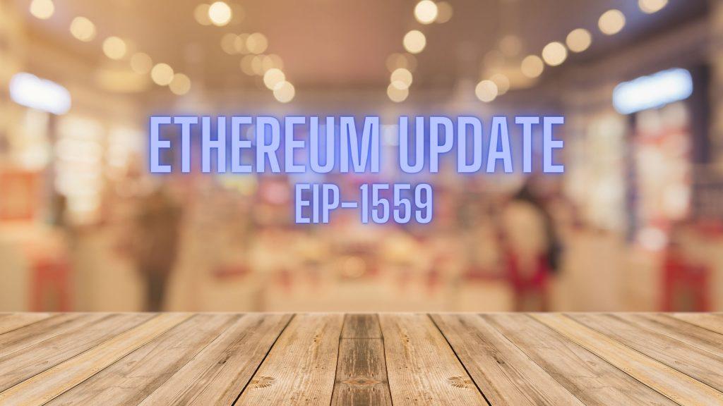 EIP 1559 Ethereum Update July