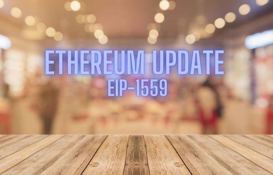 Ethereum Update EIP-1559