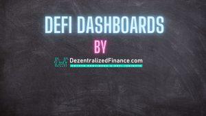 DeFi Dashboards by DezentralizedFinance.com
