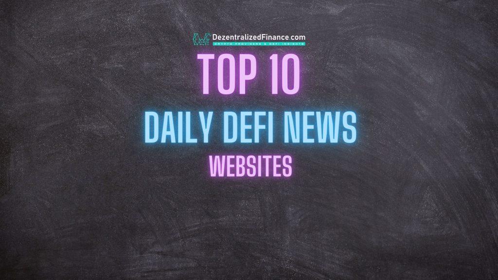 Top 10 daily defi news websites