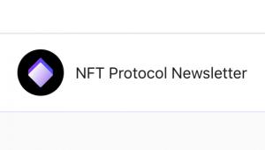 NFT Protocol Newsletter