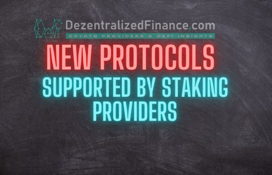 New Protocols supported by Staking Providers