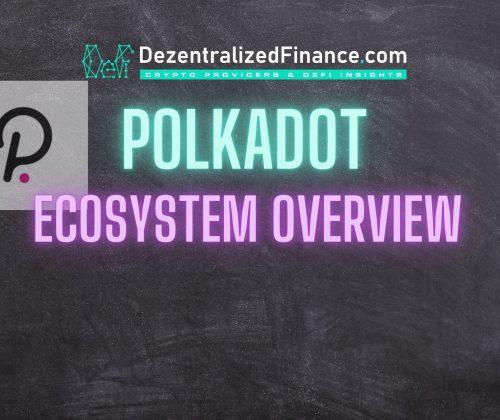 Polkadot Ecosystem Overview
