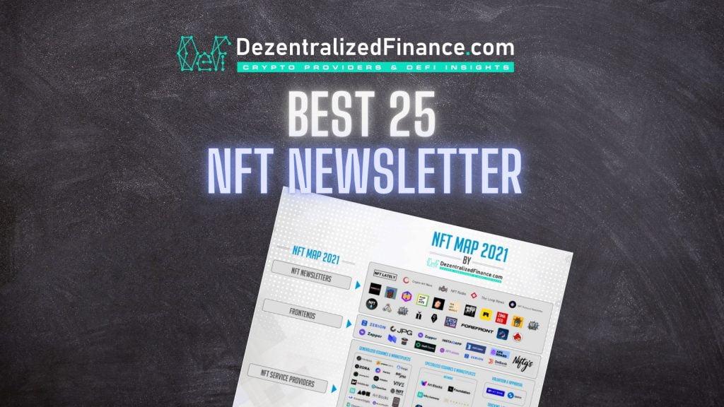 Best 25 NFT Newsletter 2021