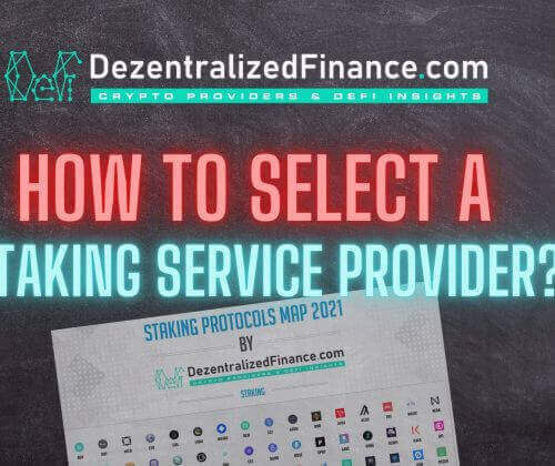 How to select a Staking Service Provider