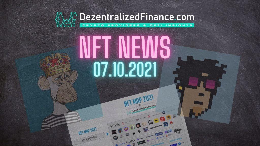 NFT News 07.10.2021