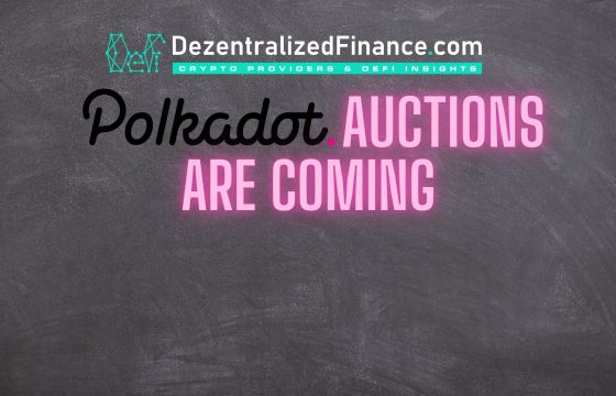 Polkadot Parachain auctions are coming