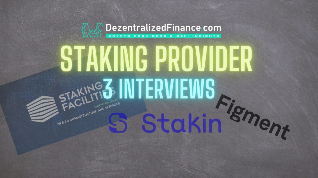 Staking Providers - 3 Interviews